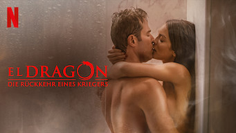 El Dragón: Die Rückkehr eines Kriegers (2019)