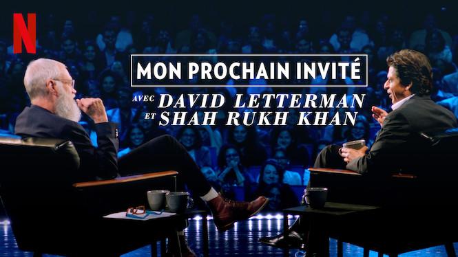 Mon prochain invité avec David Letterman et Shah Rukh Khan